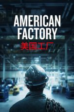 Nonton Streaming Download Drama American Factory (2019) jf Subtitle Indonesia