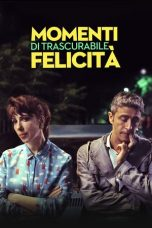 Nonton Streaming Download Drama Momenti Di Trascurabile Felicit (2019) Subtitle Indonesia
