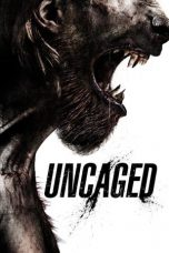 Nonton Streaming Download Drama Uncaged (2016) jf Subtitle Indonesia