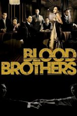 Nonton Streaming Download Drama Blood Brothers (2007) gt Subtitle Indonesia