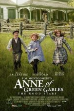 Nonton Streaming Download Drama Anne of Green Gables: The Good Stars (2017) Subtitle Indonesia