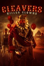 Nonton Streaming Download Drama Cleavers: Killer Clowns (2019) Subtitle Indonesia