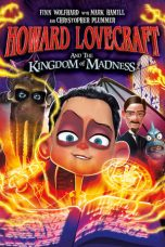 Nonton Streaming Download Drama Howard Lovecraft and the Kingdom of Madness (2018) Subtitle Indonesia