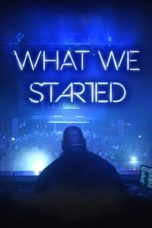 Nonton Streaming Download Drama What We Started (2017) gt Subtitle Indonesia