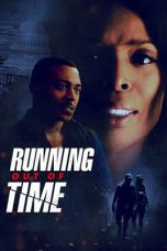 Nonton Streaming Download Drama Running Out of Time (2018) gt Subtitle Indonesia
