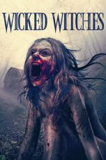 Nonton Streaming Download Drama Wicked Witches (2018) Subtitle Indonesia
