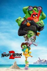 Nonton Streaming Download Drama The Angry Birds Movie 2 (2019) jf Subtitle Indonesia