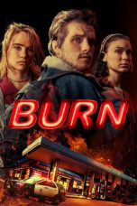Nonton Streaming Download Drama Burn (2019) jf Subtitle Indonesia