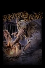Nonton Streaming Download Drama Trapped Alive (1988) gt Subtitle Indonesia