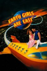 Nonton Streaming Download Drama Earth Girls Are Easy (1988) gt Subtitle Indonesia