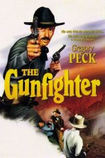 Nonton Streaming Download Drama The Gunfighter (1950) gt Subtitle Indonesia