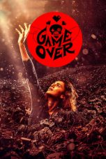 Nonton Streaming Download Drama Game Over (2019) jf Subtitle Indonesia