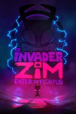 Nonton Streaming Download Drama Invader ZIM: Enter the Florpus (2019) jf Subtitle Indonesia