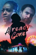 Nonton Streaming Download Drama Already Gone (2019) jf Subtitle Indonesia