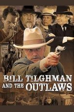 Nonton Streaming Download Drama Bill Tilghman and the Outlaws (2019) Subtitle Indonesia