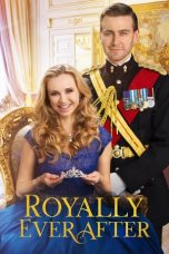 Nonton Streaming Download Drama Royally Ever After (2018) Subtitle Indonesia