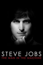 Nonton Streaming Download Drama Steve Jobs: The Man in the Machine (2015) jf Subtitle Indonesia
