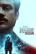 Nonton Streaming Download Drama In the Shadow of the Moon (2019) jf Subtitle Indonesia