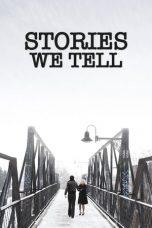 Nonton Streaming Download Drama Stories We Tell (2012) Subtitle Indonesia