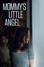 Nonton Streaming Download Drama Mommy's Little Angel (2018) Subtitle Indonesia