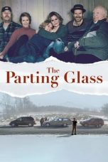 Nonton Streaming Download Drama The Parting Glass (2018) jf Subtitle Indonesia