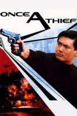 Nonton Streaming Download Drama Once a Thief (1991) gt Subtitle Indonesia