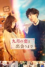 Nonton Streaming Download Drama Until I Meet September's Love (2019) jf Subtitle Indonesia