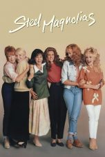 Nonton Streaming Download Drama Steel Magnolias (1989) jf Subtitle Indonesia