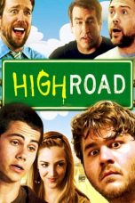 Nonton Streaming Download Drama High Road (2011) jf Subtitle Indonesia
