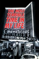 Nonton Streaming Download Drama The Most Terrible Time in My Life (1994) Subtitle Indonesia