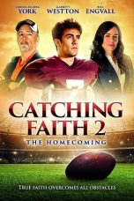 Nonton Streaming Download Drama Catching Faith 2: The Homecoming (2019) gt Subtitle Indonesia