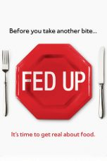 Nonton Streaming Download Drama Fed Up (2014) gt Subtitle Indonesia