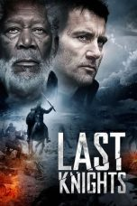 Nonton Streaming Download Drama Last Knights (2015) jf Subtitle Indonesia