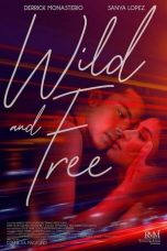 Nonton Streaming Download Drama Wild and Free (2018) gt Subtitle Indonesia