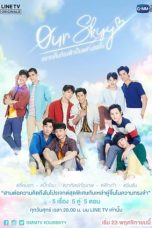 Nonton Streaming Download Drama Our Skyy (2018) Subtitle Indonesia
