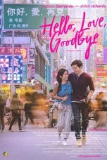 Nonton Streaming Download Drama Nonton Hello, Love, Goodbye (2019) Sub Indo gt Subtitle Indonesia