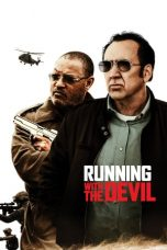Nonton Streaming Download Drama Running with the Devil (2019) Subtitle Indonesia