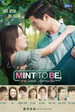 Nonton Streaming Download Drama Mint To Be (2018) Subtitle Indonesia