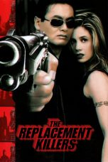 Nonton Streaming Download Drama The Replacement Killers (1998) gt Subtitle Indonesia