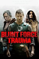 Nonton Streaming Download Drama Blunt Force Trauma (2015) jf Subtitle Indonesia