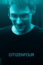 Nonton Streaming Download Drama Citizenfour (2014) jf Subtitle Indonesia
