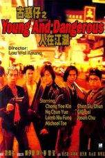 Nonton Streaming Download Drama Young and Dangerous (1996) Subtitle Indonesia