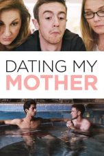 Nonton Streaming Download Drama Dating My Mother (2017) gt Subtitle Indonesia