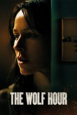 Nonton Streaming Download Drama The Wolf Hour (2019) jf Subtitle Indonesia