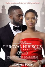 Nonton Streaming Download Drama The Royal Hibiscus Hotel (2018) Subtitle Indonesia