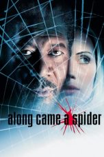 Nonton Streaming Download Drama Along Came a Spider (2001) jf Subtitle Indonesia