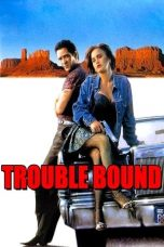 Nonton Streaming Download Drama Trouble Bound (1993) Subtitle Indonesia