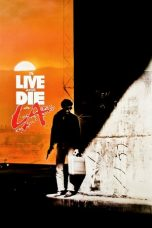 Nonton Film To Live and Die in L.A. (1985) jf lk21 indoxxi Layarkaca21 Cinemaindo Ganool