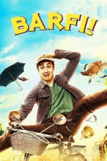 Nonton Streaming Download Drama Barfi! (2012) jf Subtitle Indonesia