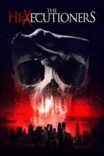 Nonton Streaming Download Drama The Hexecutioners (2015) Subtitle Indonesia